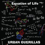 Urban Guerrillas - Equation of Life